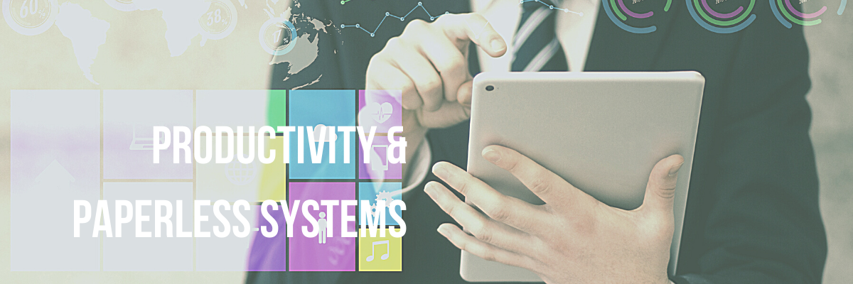 Productivity and Paperless Systems